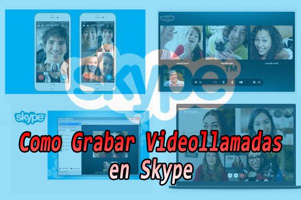 grabar-videollamada-skype